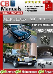 car repair manuals download 1985 mercedes benz s class parental controls mercedes 300cd turbo 1982 1985 repair manual download garage manuals