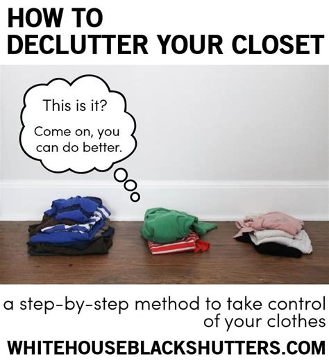 How To Declutter Your Wardrobe by Oh I So Need This How To Declutter Your Closet And Take