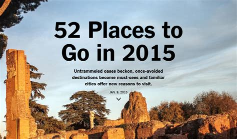 52 places to go in 2016 52 places to go in 2015 the new york times new york