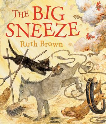 the sneeze books the big sneeze book by ruth brown 9 available editions