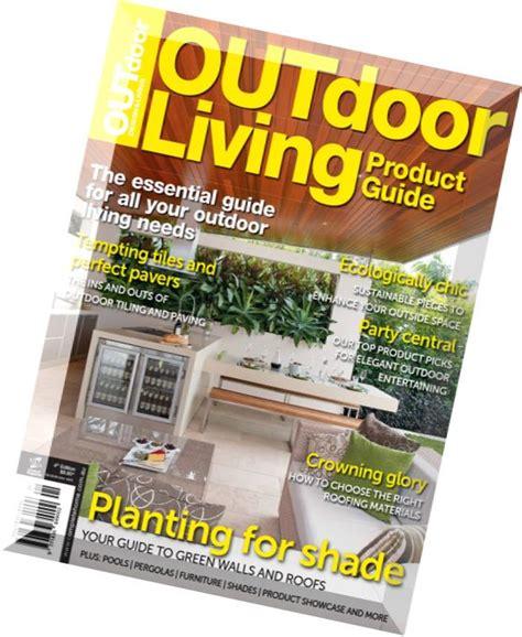 outdoor design living magazine outdoor living