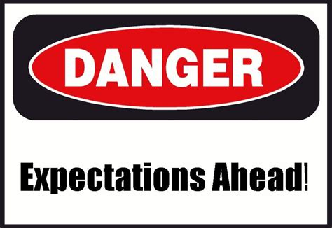 The Danger great expectations improving