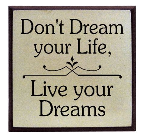 Home Decor Yellow by Quot Don T Dream Your Life Live Your Dreams Quot