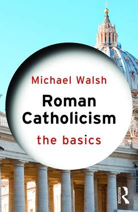 anti catholicism in routledge library editions the world books catholicism the basics 2nd edition e book