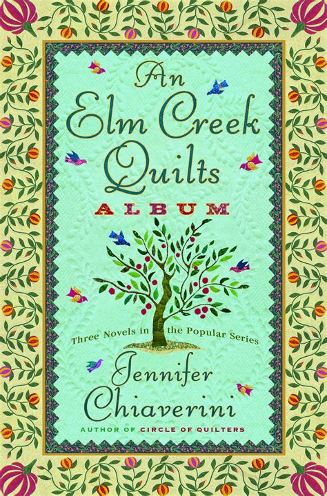 Elm Creek Quilt Series by An Elm Creek Quilts Album Book By Chiaverini