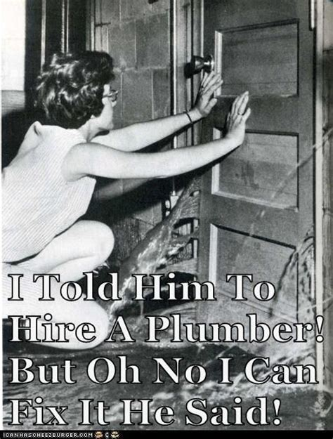 25 best ideas about plumbing humor on