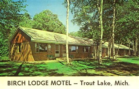birch lodge the birch lodge motel and trout lake mi