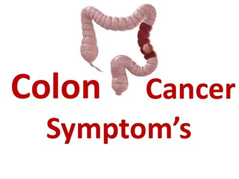 Why Blood In Stool Colon Cancer by Symptoms Of Colon Colorectal Cancer In