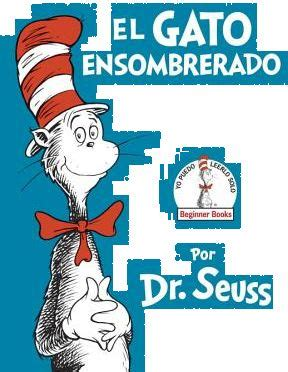 dr seuss el gato 8448843622 el gato ensombrerado the cat in the hat spanish edition by dr seuss hardcover books