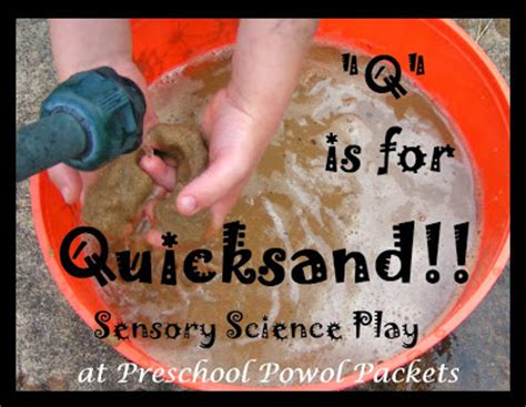 themes in the book quicksand q is for quicksand sensory science play preschool powol