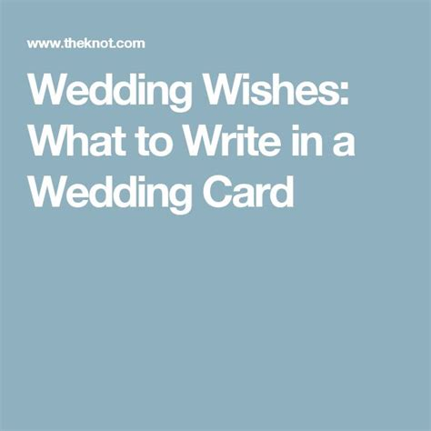 things to write in a wedding card uk 17 best ideas about wedding card messages on