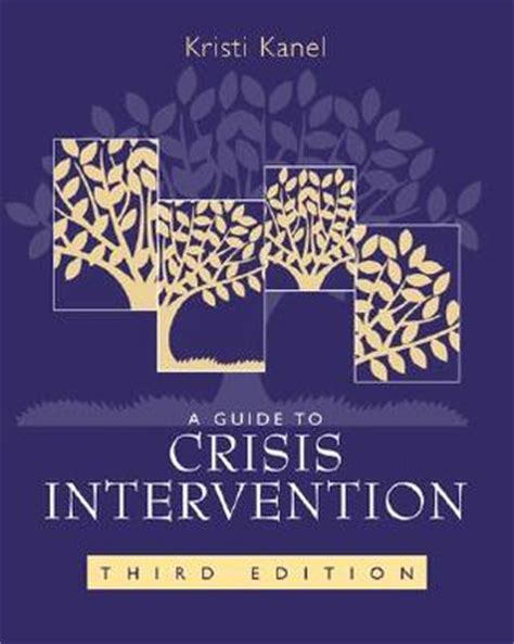 a guide to crisis intervention book only a guide to crisis intervention by kristi kanel reviews