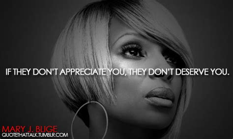 Im To See J Blige by J Blige S Quotes And Not Much Quotationof