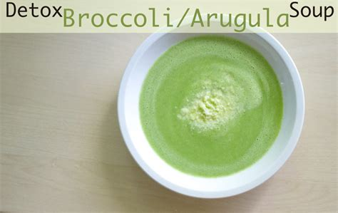 Detox Broccoli Zucchni Soup by Detox Broccoli Arugula Soup Yogabycandace