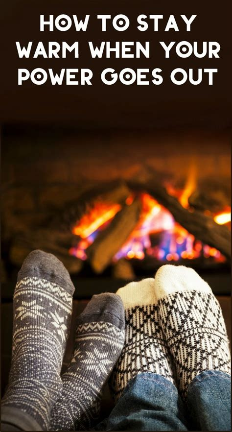 how to your to stay outside how to stay warm when your power goes out pretty opinionated