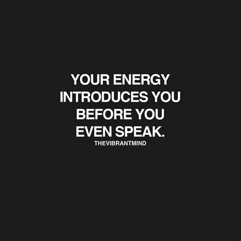 Muster Your Energy Best 25 Energy Quotes Ideas On Positive Energy Quotes Negative Energy Quotes