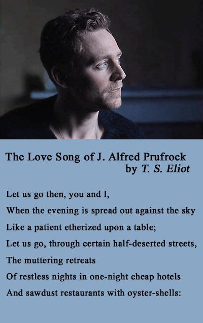 themes love song alfred prufrock 159 best images about tom hiddleston voice on pinterest