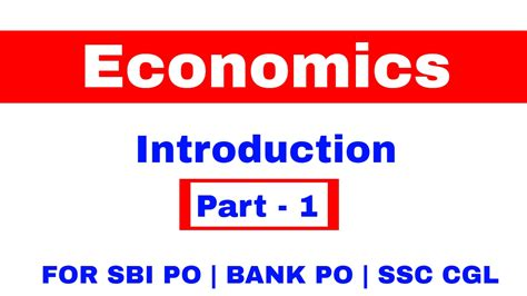 brief introduction sbi bank introduction of economics part 1 for sbi po bank po ssc cgl