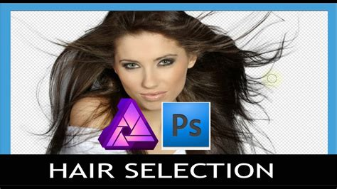 hair selection tutorial photoshop cs3 affinity vs photoshop hair selection with refine edges