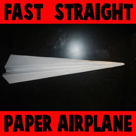 How To Make A Fast Flying Paper Airplane - 1st pic fast flying paper airplanes1 step how to
