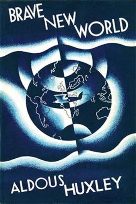 huxley brave new world coming true sooner than i thought file bravenewworld firstedition jpg wikipedia