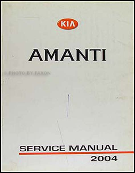 book repair manual 2009 kia amanti auto manual 2004 kia amanti electrical troubleshooting manual original