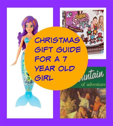 7 year old gift guide presents for 7 year my
