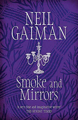 smoke and mirrors 0755322835 ο θαυμαστός κόσμος του neil gaiman οδηγός για αρχάριους