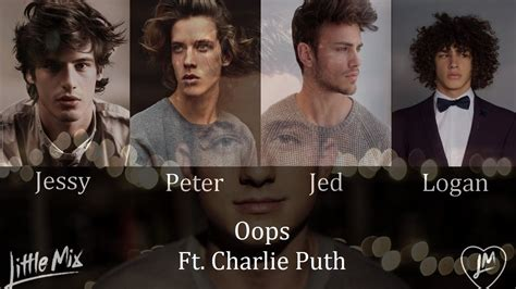 charlie puth oops mp3 oops little mix ft charlie puth male version chords