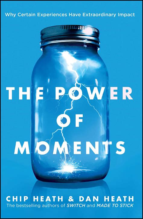 summary the power of moments why certain experiences extraordinary impact communication social skills leadership management charisma books the power of moments why certain experiences