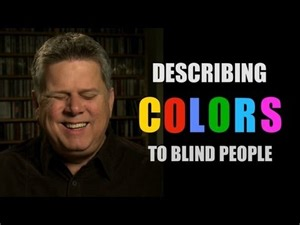 what can a blind person do describing colors as a blind person