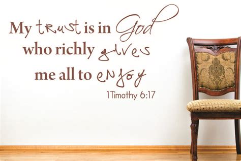 Bible Verse Stickers For Walls timothy 6 17 my trust is in bible verse wall decal quotes 1