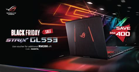 Laptop Asus Rog Lazada save rm400 with asus free lazada voucher code for the rog strix gl553 from rm4199 technave