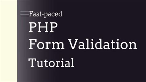 tutorial php form validation fast paced php form validation tutorial youtube