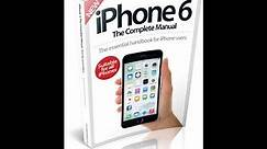 The Complete iPhone 6 Manual - User Guide