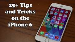 25 Tips and Tricks for the iPhone 6