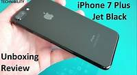 Apple iPhone 7 Plus Jet Black Unboxing and Review