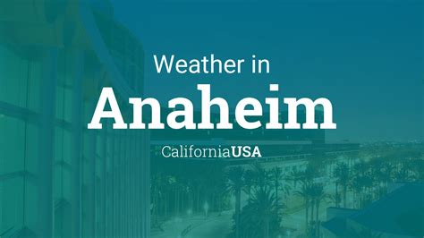 Anaheim CA Weather Today