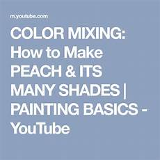 color mixing how to make its many shades