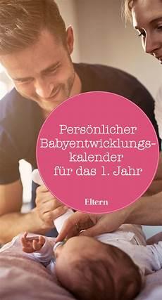 der eltern babyentwicklungs kalender f 252 rs 1 lebensjahr