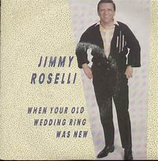 45cat jimmy roselli when your old wedding ring was new i can t say the words a 1 uk