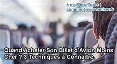 Quand Acheter Billet D Avion Moins Cher 3 Techniques
