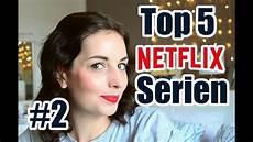 Netflix Gute Serien - top 5 netflix serien teil 2