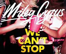 we can t stop miley cyrus we can t stop hiphop n more