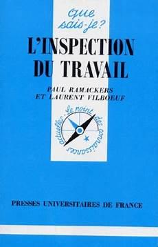 L Inspection Du Travail Laurent Vilboeuf Paul Ramackers