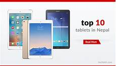 best tablets in nepal top 10 tablets price in nepal 2017