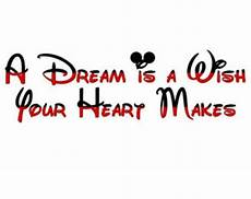 instant download a dream is a wish your heart makes printable