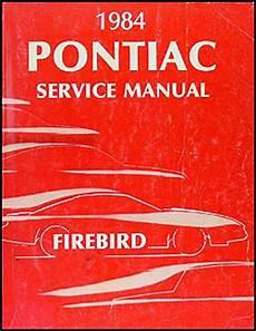 1984 pontiac firebird trans am repair shop manual 1984 pontiac firebird trans am repair shop manual original