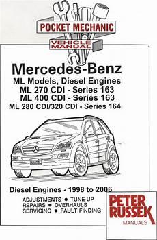 car engine repair manual 2012 mercedes benz cls class lane departure warning 1998 2006 mercedes benz ml models diesel engines ml 270cdi ml 400cdi series 163 ml