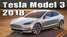 tesla model 3 lieferzeit 2018 tesla model 3 production version vs bmw 3 series
